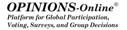 Opinions-Online, Platform for Global Participation, Voting, Surveys and Group Decisions